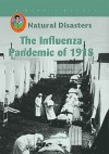 The Influenza Pandemic of 1918 (Robbie Readers) (Robbie Readers) - Claire O'Neal