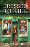 Dressed To Kill - Lynn Cahoon