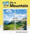 On a Mountain - Mary Elizabeth Salzmann