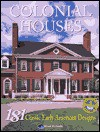 Colonial Houses: 175 Classic Early American Designs - Home Planners Inc., Jan Prideaux