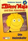 Die Heimkehr - Waldemar Bonsels, Alfons Schweiggert