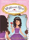 By Sarah MlynowskiWhatever After #7: Beauty Queen[Hardcover] - Sarah Mlynowski