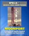 Apollo and America's Moon Landing Program - Moonport: A History of Apollo Launch Facilities and Operations - Saturn 1, Saturn 1B, and Saturn V Rocket Launch Pads, Launch Complex 39 (NASA SP-4204) - William Barnaby Faherty, NASA, Charles D. Benson, World Spaceflight News