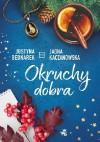 Okruchy dobra - Justyna Bednarek, Jagna Kaczanowska
