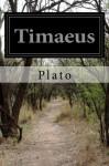 Timaeus - Plato, Benjamin Jowett