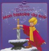 Merlin L'Enchanteur, Mon Histoire Du Soir - Walt Disney Company