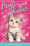 Star Dreams #3 (Magic Kitten) - Sue Bentley, Angela Swan, Andrew Farley