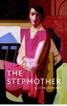 Stepmother A Play in a Prologue and Three Acts - Githa Sowerby
