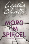 Mord im Spiegel: Ein Fall für Miss Marple - Agatha Christie, Ursula Gail