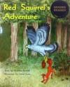 Red Squirrel's Adventure - Beverley Randell Harper, Isabel Lowe