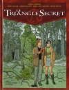 Le triangle secret, Tome 2 - Le jeune homme au suaire - Didier Convard, André Juillard, Éric Stalner