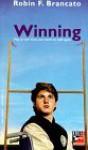 Winning - Robin F. Brancato