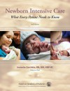 Newborn Intensive Care: What Every Parent Needs to Know - American Academy of Pediatrics, American Academy of Pediatrics