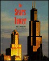 The Sears Tower - Craig A. Doherty, Bruce S. Glassman