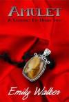Amulet - Emily Walker, Lauren Reidy