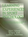 Learning Experiences in Sport Psychology-2nd - Glyn C. Roberts