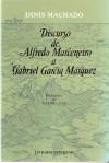 Discurso de Alfredo Marceneiro a Gabriel Garcia Márquez - Dinis Machado