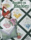 Hooked on Hankies - Laurene Sinema