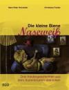 Die Kleine Biene Nasewei - Hans-Peter Schneider, Christiane Franke