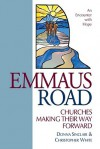 Emmaus Road: Churches Making Their Way Forward - Donna Sinclair, Christopher White