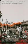 Faith, Hope & Love - Llwyd Owen