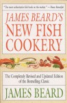 James Beard's New Fish Cookery - James Beard