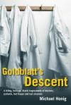 Goldblatt's Descent - Michael Honig