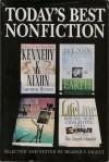 Kennedy & Nixon/Salt of the Earth/Amazon Stranger/Lifeline (Today's Best Nonfiction, Vol. 4, 1996) - Christopher Matthews, Jack Olsen, Mike Tidwell, Mary Zimmeth Schomaker