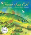 Think Of An Eel (Nature Storybooks) Book And Cd Set - Karen Wallace, Mike Bostock