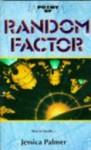Random Factor - Jessica Palmer