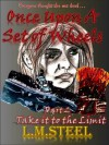 Take It To The Limit - L.M. Steel