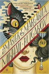 The Master and Margarita: 50th-Anniversary Edition (Penguin Classics Deluxe Edition) - Mikhail Bulgakov, Christopher Conn Askew, Richard Pevear, Larissa Volokhonsky, Boris Fishman