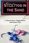 "Flipflops/Stilettos in the Sand - C. Deanne Rowe, Magnolia ""Maggie"" Rivers, Glenna West"