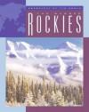 The Rugged Rockies - Barbara A. Somervill