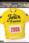 The Tour de France 2006: Triumph and Turmoil for Floyd Landis - John Wilcockson, Editors of VeloNews