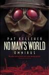 No Man's World: Omnibus - Pat Kelleher