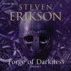 Forge of Darkness, Volume 2 - Steven Erikson, Daniel Philpott