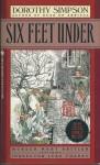 Six Feet Under - Dorothy Simpson