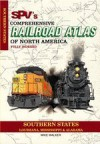 SPV's Comprehensive Railroad Atlas of North America: Southern States - Mike Walker