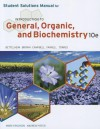 Student Solutions Manual for Bettelheim/Brown/Campbell/Farrell/Torres' Introduction to General, Organic and Biochemistry, 10th - Frederick A. Bettelheim, William H. Brown, Mary K. Campbell, Shawn O. Farrell, Omar Torres