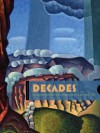 Decades: An Expanded Context for Western American Art, 1900�1940 - Charles C Eldredge Aw, Betsy Fahlman, Randall R Griffey