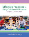 Effective Practices in Early Childhood Education: Building a Foundation Plus Video-Enhanced Pearson Etext -- Access Card Package - Sue Bredekamp