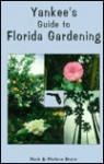 Yankee's Guide to Florida Gardening - Hank & Marlene Bruce
