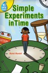 No-Sweat Science®: Simple Experiments in Time - Muriel Mandell, Jack Gallagher