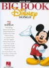 The Big Book of Disney Songs - Alto Sax (Book Only) - Hal Leonard Publishing Company