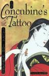 The Concubine's Tattoo - Laura Joh Rowland