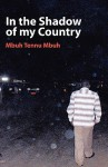 In the Shadow of My Country - Mbuh Tennu Mbuh