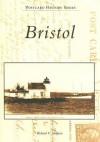Bristol (Ri) (Postcard History Series) - Richard V. Simpson