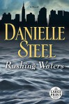 Rushing Waters - Danielle Steel