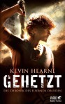 Gehetzt: Die Chronik des Eisernen Druiden 1 - Kevin Hearne